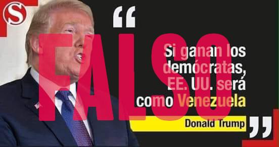"""Donald Trump no dijo: """"Si ganan los demócratas, EE.UU será como Venezuela"""""""