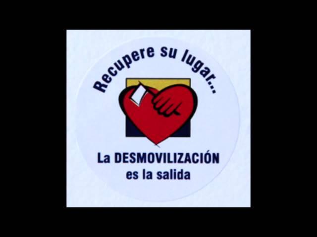 Imagen de campaña por la desmovilización